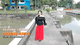 Lirik Lagu Mung Riko (Dan Artinya) - Deviana Safara