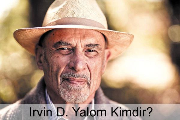 Irvin D. Yalom Kimdir?