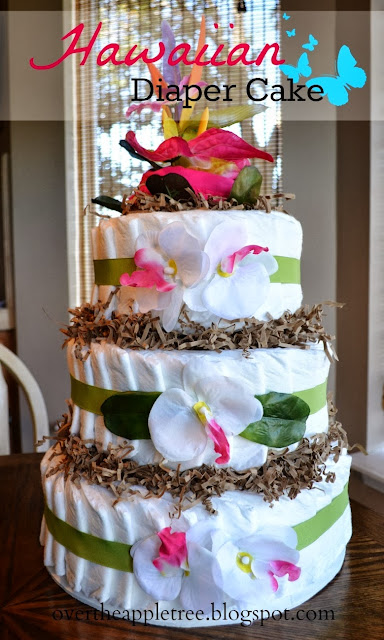 Diaper Cake Tutorial, Hawaiian Diaper Cake by Over The Apple Tree