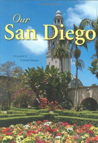 Our San Diego by Ambient Images Inc.