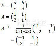 Permisalan untuk matriks P, matriks A dan invers A