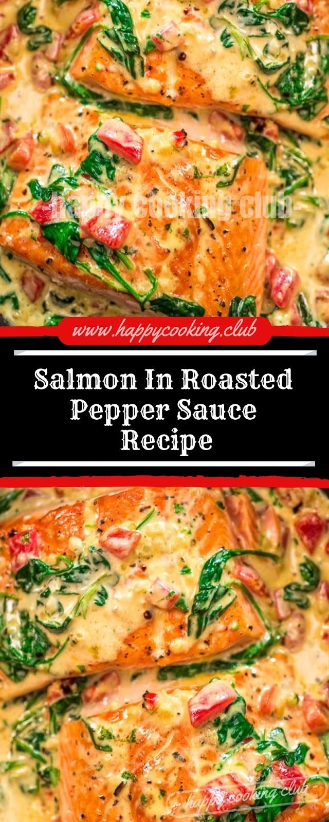 Salmon In Roasted Pepper Sauce Recipe
