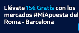 william hill promocion champions Roma vs Barcelona 10 abril