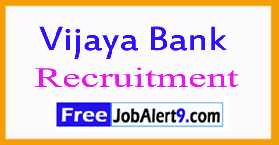 Vijaya Bank Recruitment Notification 2017