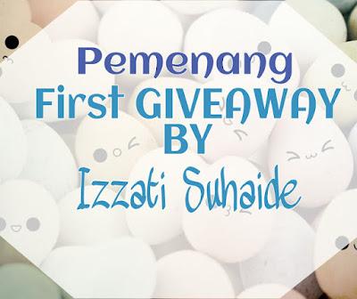 Pemenang First Giveaway By Izzati Suhaide - Rezeki Hari Jumaat