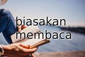 Cara Membiasakan Diri Membaca Buku
