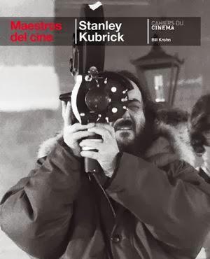 Maestros del cine Stanley Kubrick Cahiers du cinema