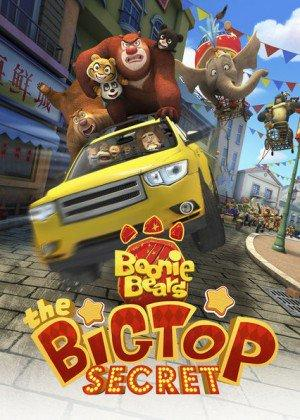 Gấu Boonie 3: Bí Mật Của Big Top - Boonie Bears: The Big Top Secret (2016)