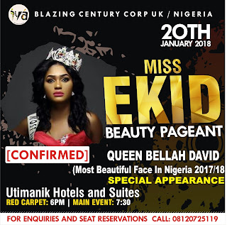 UPDATES: DIGNITARIES/ARTISTE TO TURN UP AT MISS EKID 2018 PAGEANTRY | MISS TOURISM