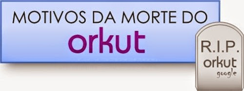 Morte do Orkut