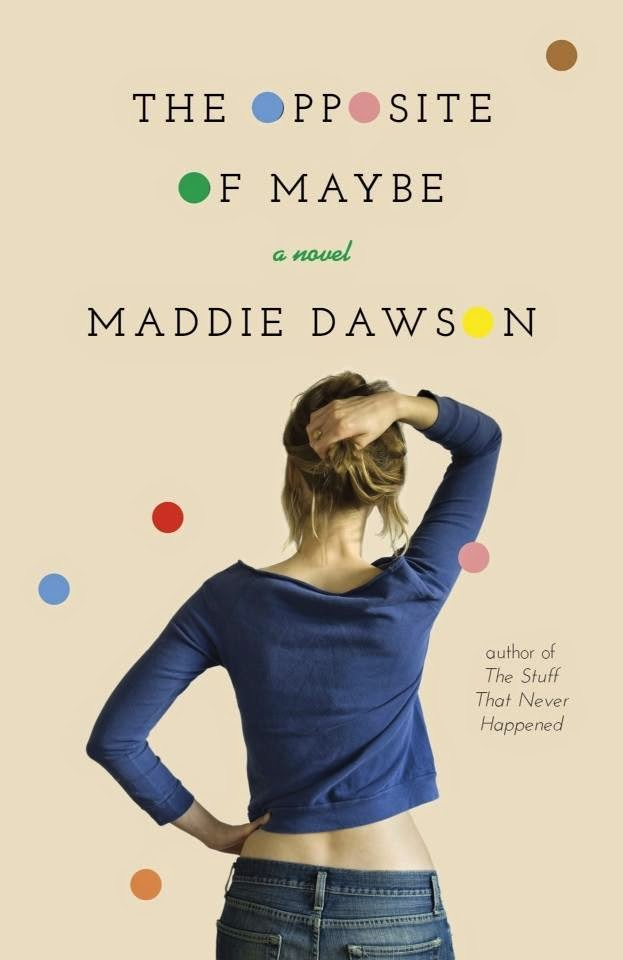 The Opposite of Maybe {Maddie Dawson} | #bookreview #chicklit #romance #maddiedawson