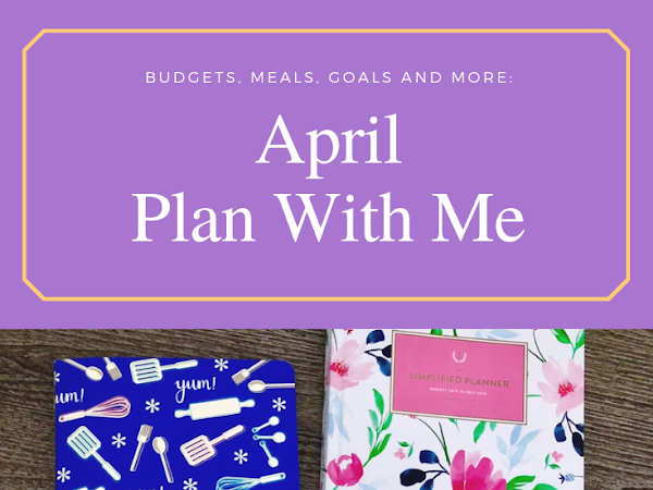 April Plan With Me (All Kinds of Changes!)