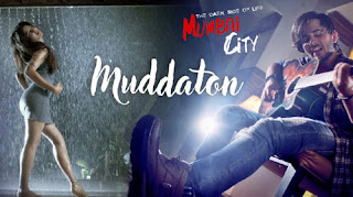 Muddaton Lyrics | Mumbai City | Amit Mishra