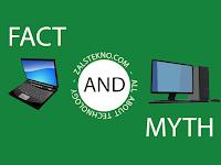 11 Mitos dan Fakta Tentang PC atau Laptop
