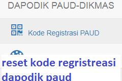 Cara Reset kode regristrasi Aplikasi Dapodik PAUD