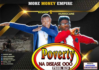 [Music] Bishop X Hurricane – Poverty (prod. by Rukyclassic)