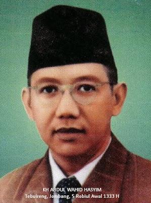 Profil Kyai Abdul Wahid Hasyim Tebuireng Jombang