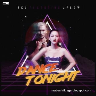 BCL ft. JFlow - Dance Tonight