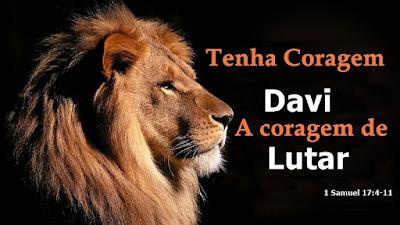 Davi: A coragem de lutar