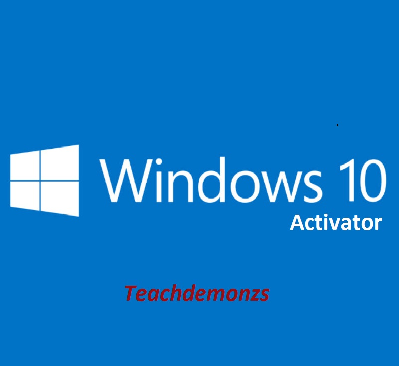Windows 10 Activator [All Edition] [KMS Auto] | Techdemonzs