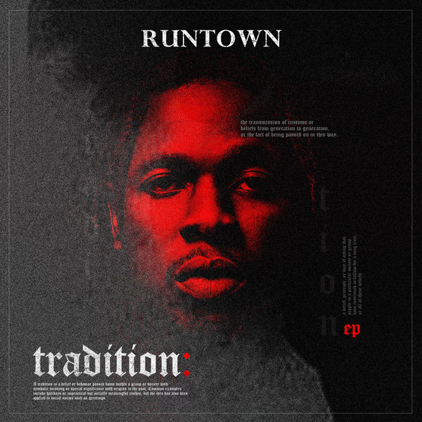 Tradition: Runtown Reveals EP Tracklist & Release Date