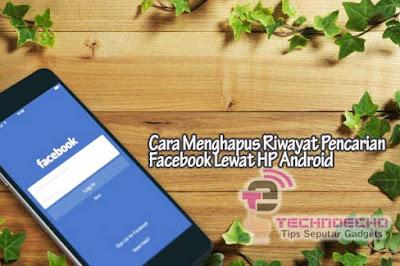 cara menghapus pencarian di facebook lite hp android