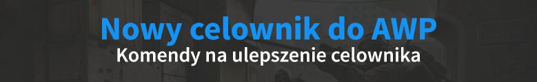 Nowy celownik do AWP, komendy na pogrubienie celownika CS:GO