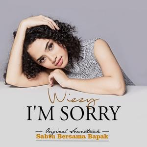 Wizzy - I'm Sorry