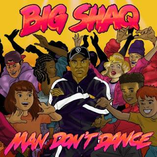 MUSIC: Big Shaq – Man Don't Dance