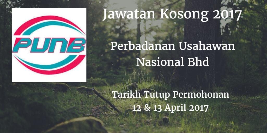 Jawatan Kosong PUNB 12 & 13 April 2017