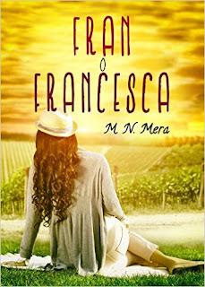 Fran o Francesca // M. N. Mera