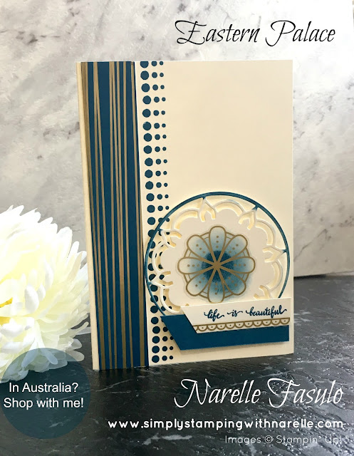 Eastern Palace Suite - Narelle Fasulo - Simply Stamping with Narelle - shop here - https://www3.stampinup.com/ecweb/default.aspx?dbwsdemoid=4008228