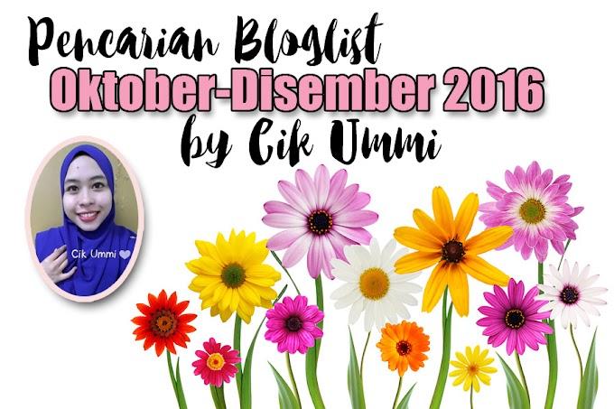 Pencarian Bloglist Oktober-Disember 2016 by Cik Ummi