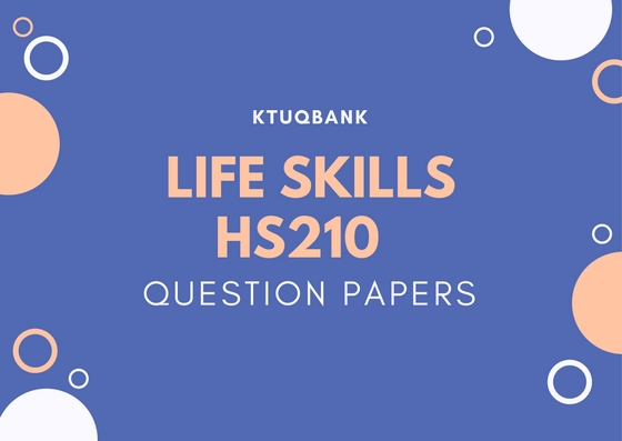 Life Skills | HS210 | Question Papers (2015 batch)