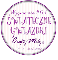 http://craftymoly.blogspot.com/2017/12/wyzwanie-64-swiateczne-gwiazdki.html