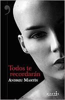 Todos te recordaran Andreu Martin