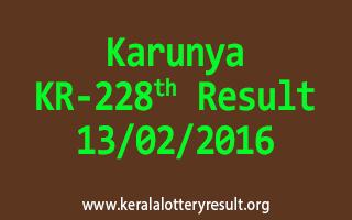 Karunya KR 228 Lottery Result 13-02-2016