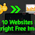 Top 10 Websites For Copyright Free Images | Royalty Free Images For Blog