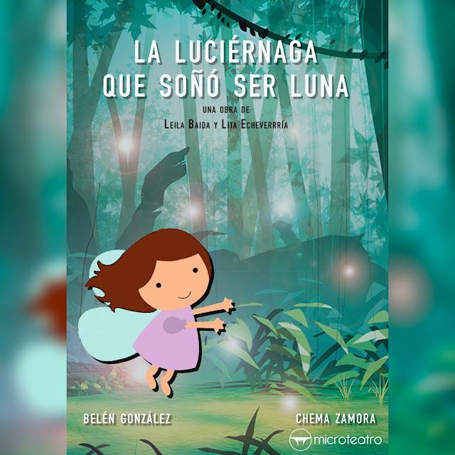 """Cartel de """"La luciérnaga que soñó ser Luna"""""""