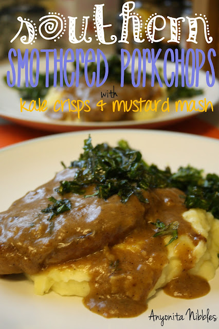 Southern Smothered Pork Chops with Mustard Mash & Kale Crisps