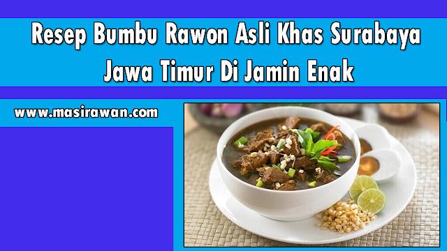 Resep Bumbu Rawon Asli Khas Surabaya Jawa Timur Di Jamin Enak