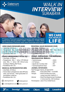 Walk In Interview di PT. Galenium Pharmasia Laboratores Surabaya April 2019