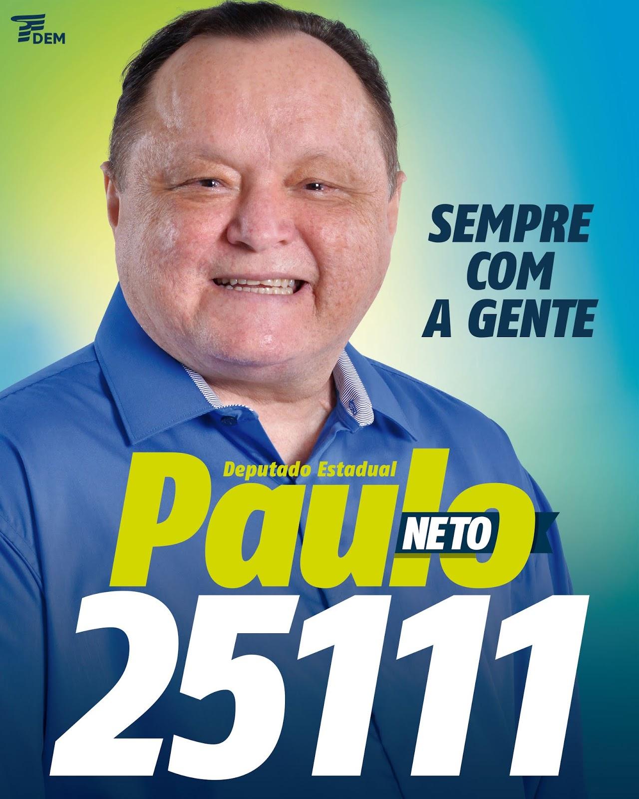 Deputado Paulo Neto inicia campanha eleitoral...