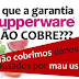 Tupperware tem garantia de 10 anos mesmo?