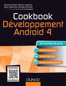 Télécharger Livre Gratuit Cookbook Développement Android 4 - 60 recettes de pros pdf