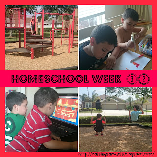 Homeschool Week 32