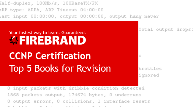 Firebrand Blog: Top 5 CCNP Books for Exam Revision in 2019
