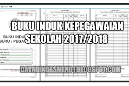 Aplikasi Buku Induk Kepegawaian Sekolah 2017/2018