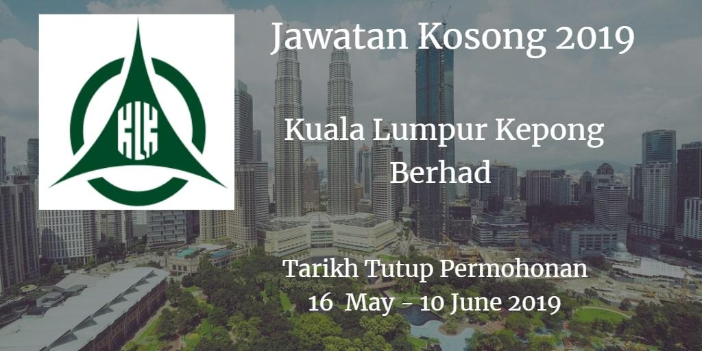Jawatan Kosong Kuala Lumpur Kepong Berhad 16 May - 10 June 2019