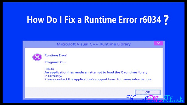 What is Runtime Error r6034 and How to Fix It
